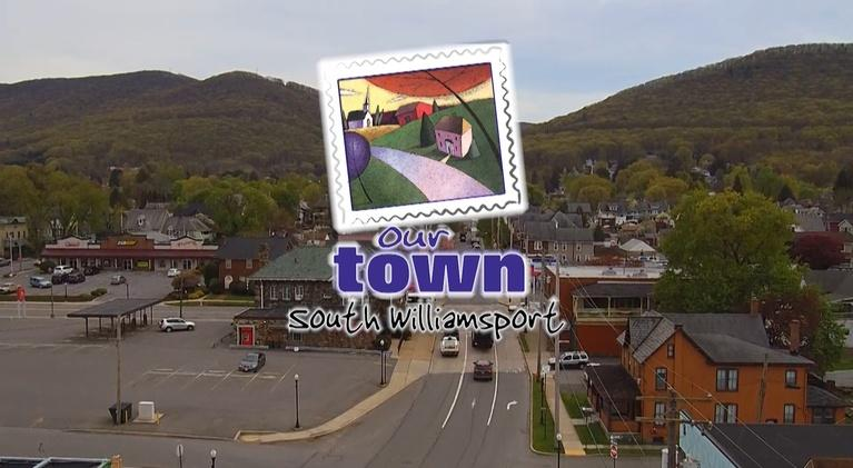 WVIA Our Town Series: Our Town South Williamsport - Preview