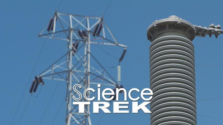 Science Trek: Magnets: It's Electric!