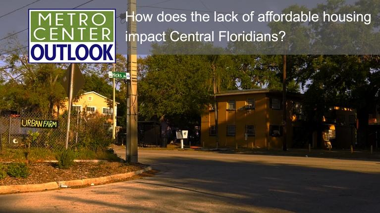 Metro Center Outlook: Affordable Housing in Central Florida – Myth or Reality?