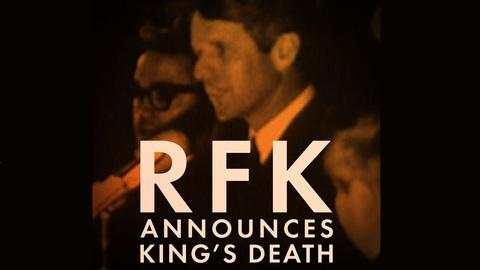 American Experience -- RFK Announces King's Death