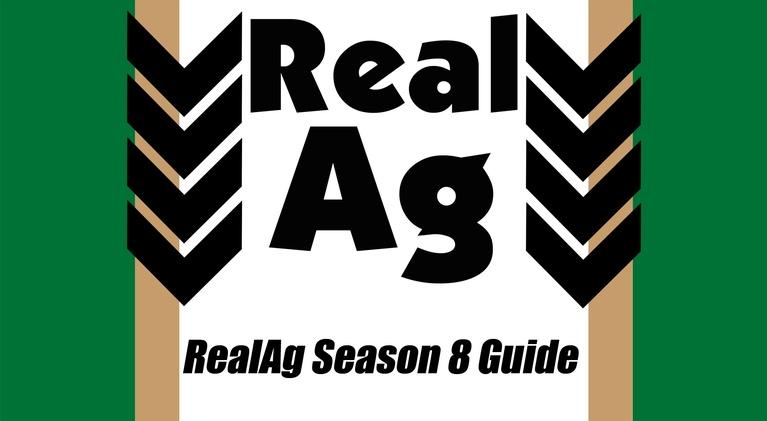 Real Ag: Real Ag Season 8 Guide