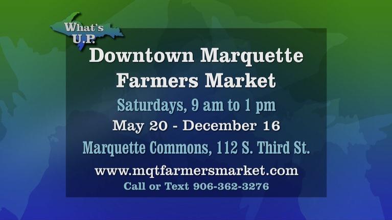 What's U.P.: Downtown Marquette Farmers Market