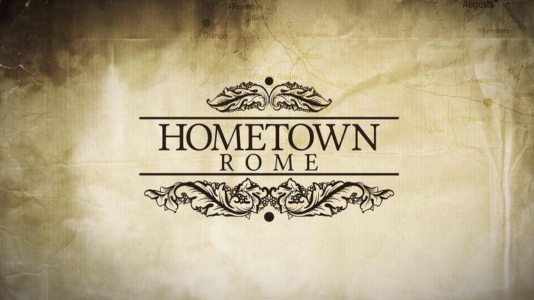 Hometown Georgia: Rome