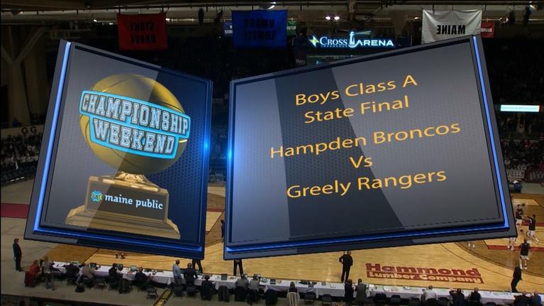 Maine High School Basketball Tournament: Hampden vs. Greely Boys Class A 2018 State Final