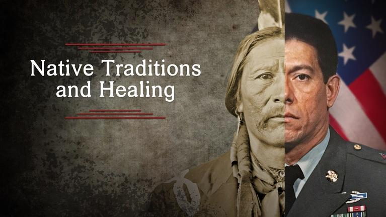 The Warrior Tradition: Native Traditions and Healing