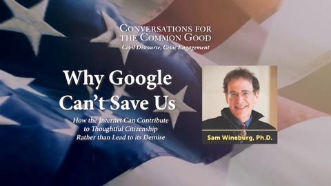 WVIA Special Presentations -- Why Google Can't Save Us - Preview