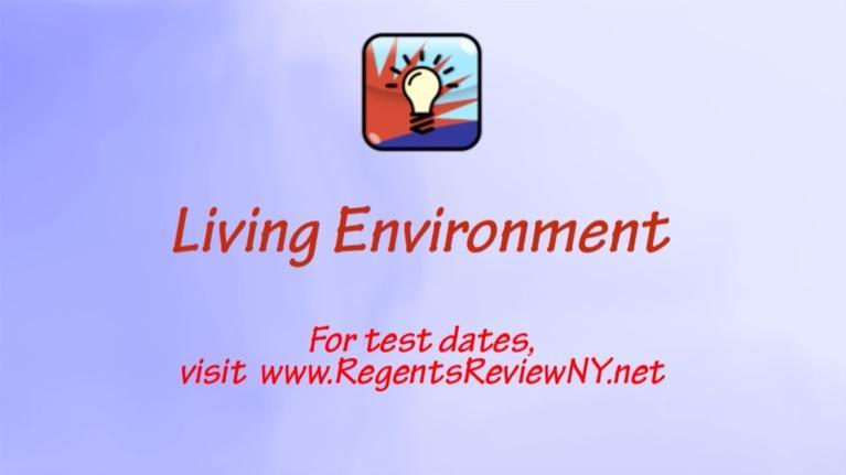 Regents Review: Living Environment