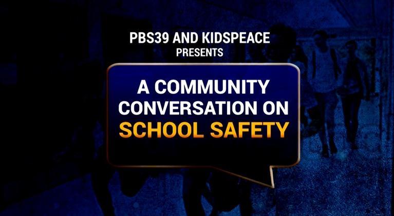 WLVT Specials: Community Conversation on School Safety