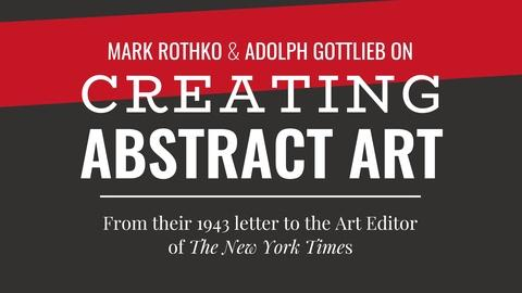 Mark Rothko and Adolph Gottlieb on Creating Abstract Art