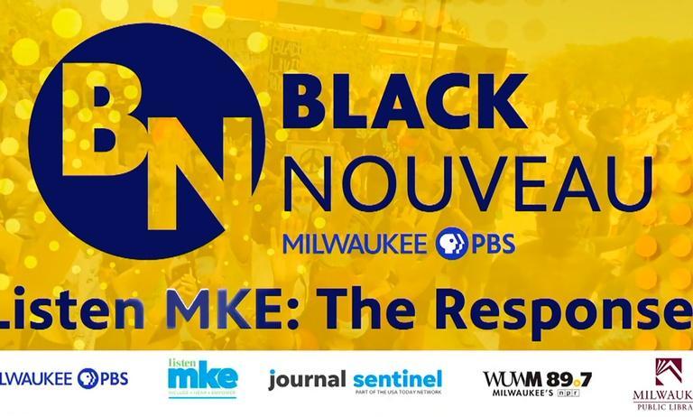 Black Nouveau: Listen Mke-The Response