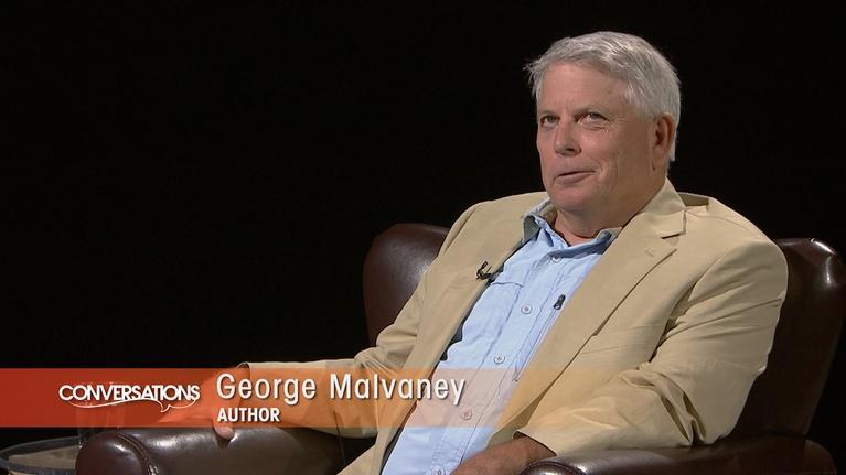 Conversations: George Malvaney