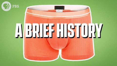 Origin of Everything -- A Brief History of Men's Underwear