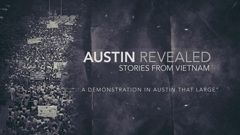 Austin Revealed: Stories From Vietnam: Demonstration That Large