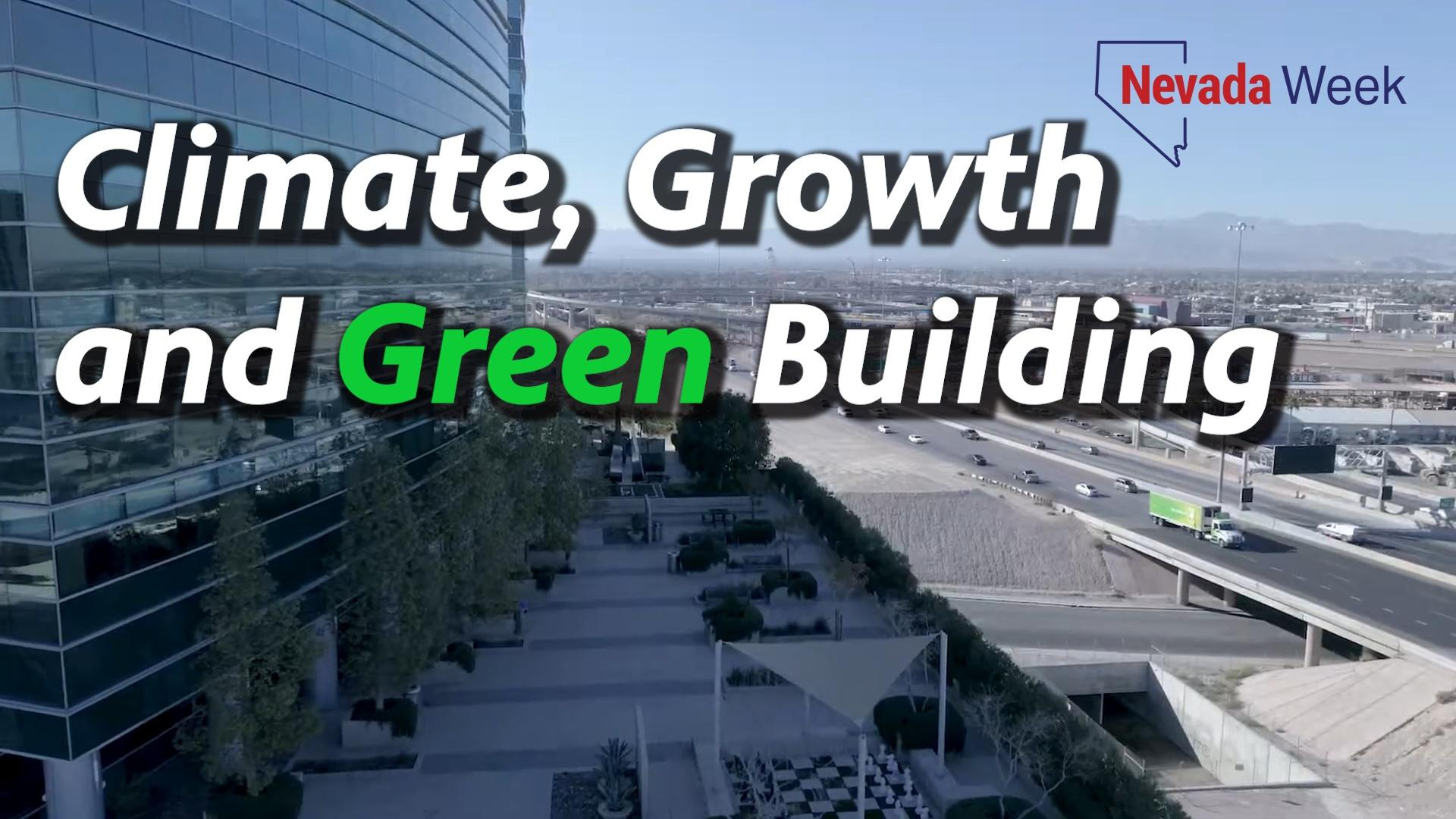 Climate, Growth and Green Building