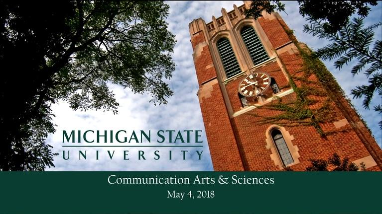 MSU Commencements: 2018 College of Communication Arts and Sciences