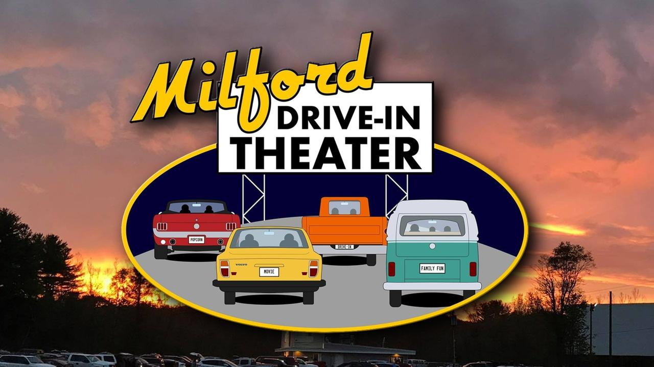 Milford  The Milford Drive-In