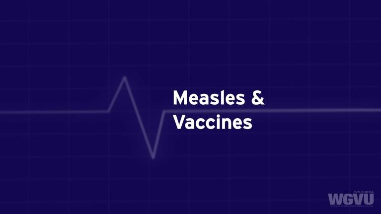 Family Health Matters: Measles and Vaccines