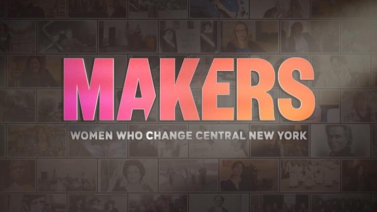 WCNY Specials: Makers: Women Who Change Central New York