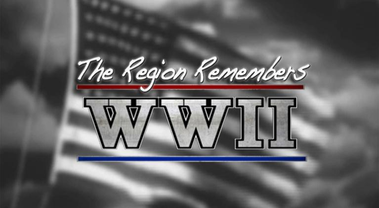 THE REGION REMEMBERS: WWII: THE REGION REMEMBERS: WWII