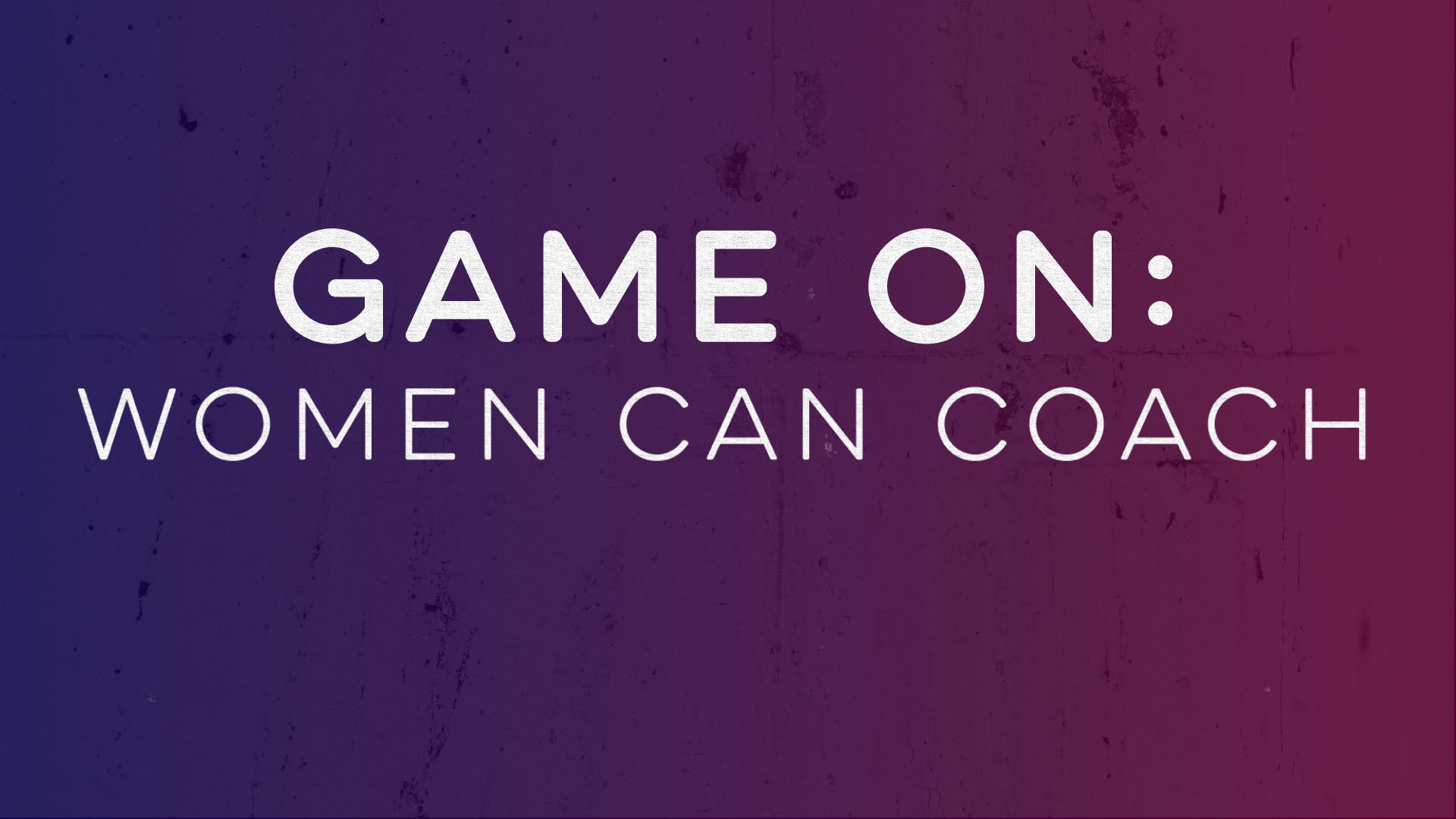 tpt.org - Game On: Women Can Coach - Game On: Women Can Coach