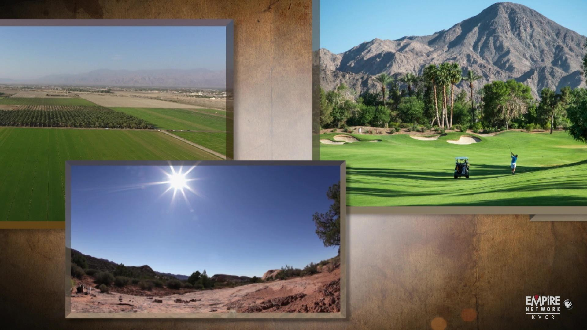 3: Coachella Valley, an Oasis in the Desert