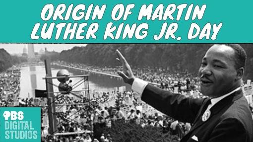 Origin of Everything : How Did Martin Luther King Jr. Get a Holiday?