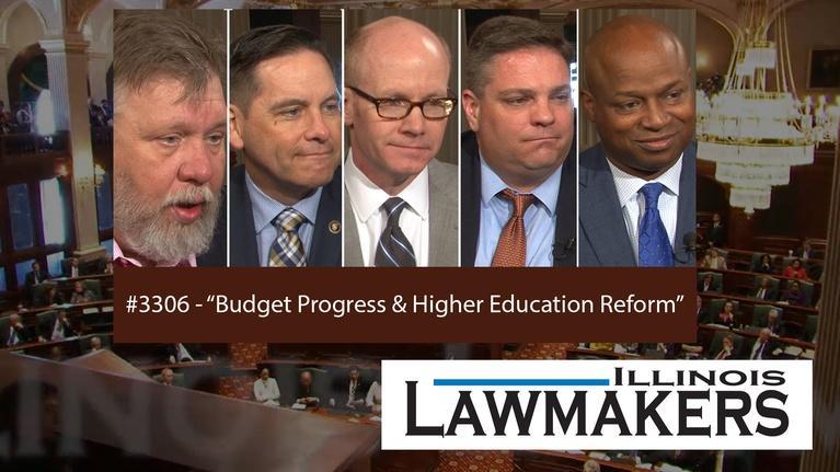 Illinois Lawmakers: S33 E06: Budget Progress & Higher Education Reform