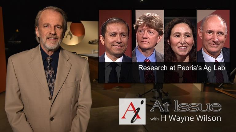At Issue: S31 E10: Research at Peoria's Ag Lab