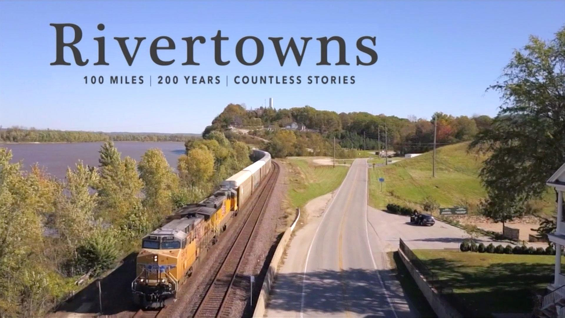 Rivertowns: 100 Miles, 200 Years, Countless Stories