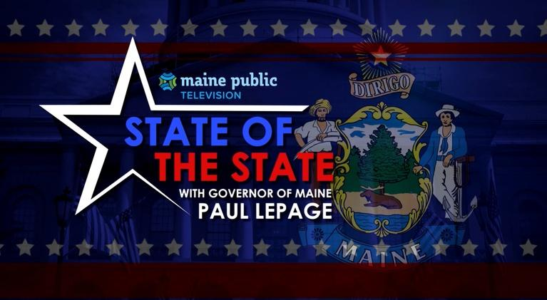 The Maine Governor's State of the State Address: 2018 Maine State of the State Address