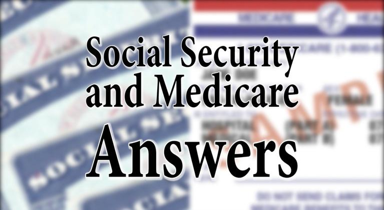 The Best Times: Social Security & Medicare Questions