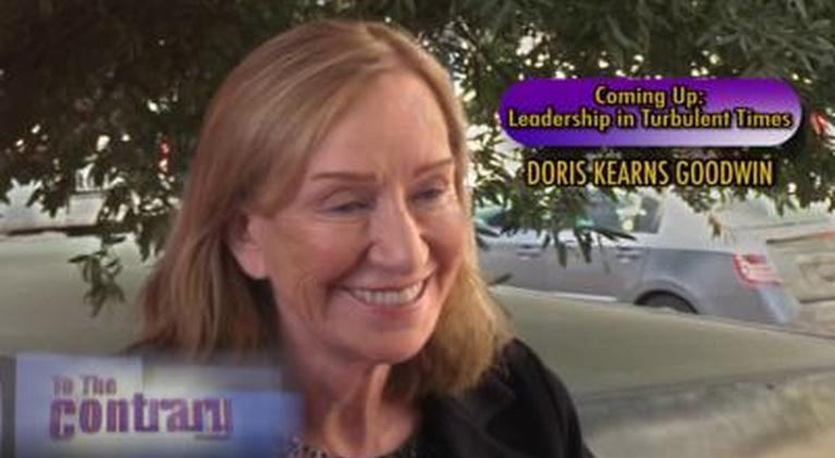 To The Contrary: Woman Thought Leader: Doris Kearns Goodwin