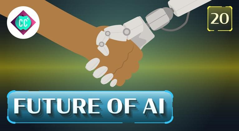 Crash Course: Artificial Intelligence: The Future of Artificial Intelligence #20