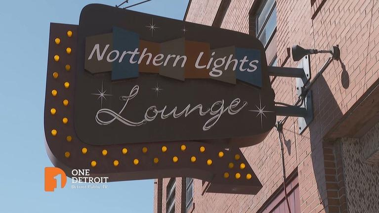 One Detroit: Northern Lights Lounge