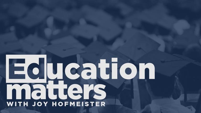 Education Matters with Joy Hofmeister: Episode #105