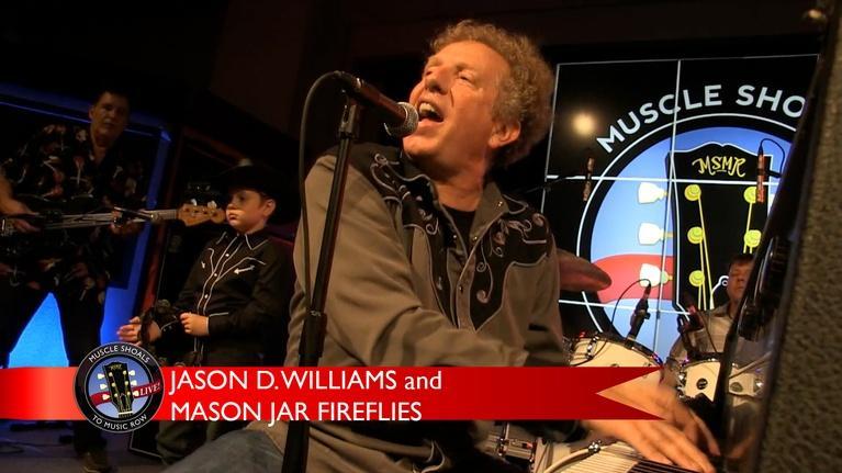 Muscle Shoals to Music Row: Jason D. Williams and Mason Jar Fireflies