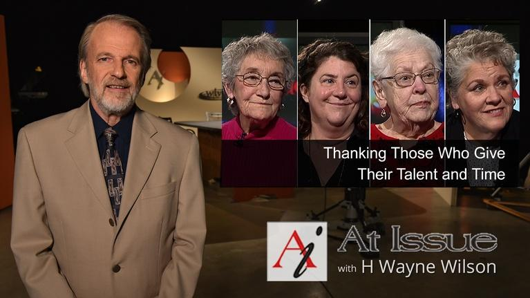 At Issue: S32 E20: Thanking Those Who Give Their Talent and Time