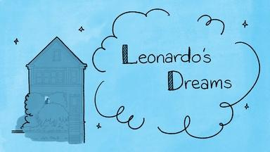 StoryCorps Shorts: Leonardo's Dreams