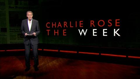 Charlie Rose The Week -- May 19, 2017