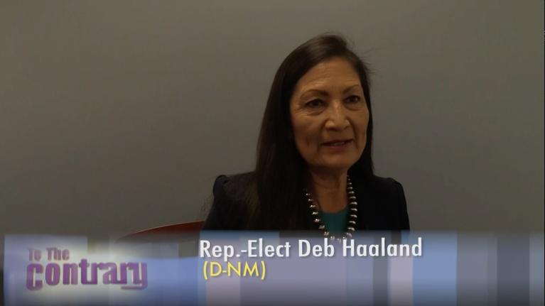 To The Contrary: TTC Extra: Rep.-Elect Deb Haaland