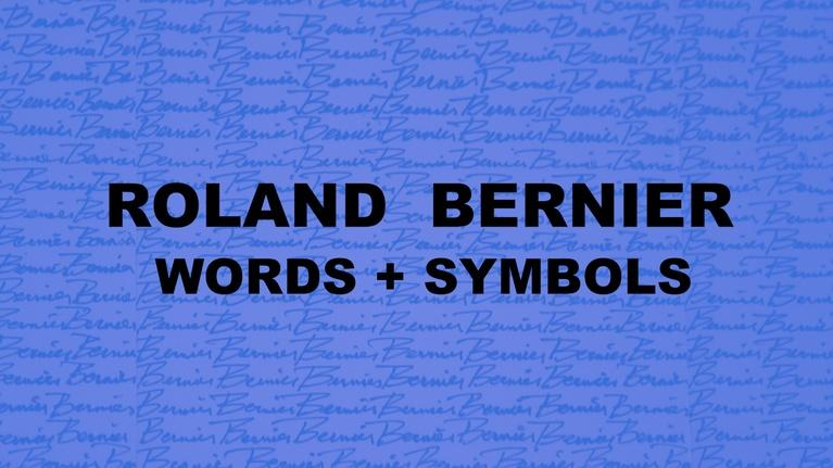 CPT12 Presents: Roland Bernier / Words + Symbols