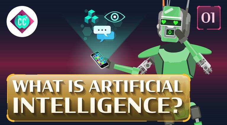 Crash Course: Artificial Intelligence: What Is Artificial Intelligence? #1