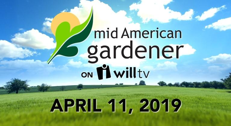 Mid-American Gardener: April 11, 2018 - Mid-American Gardener