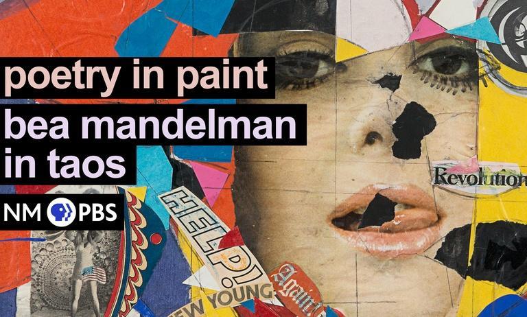Poetry in Paint: Bea Mandelman in Taos