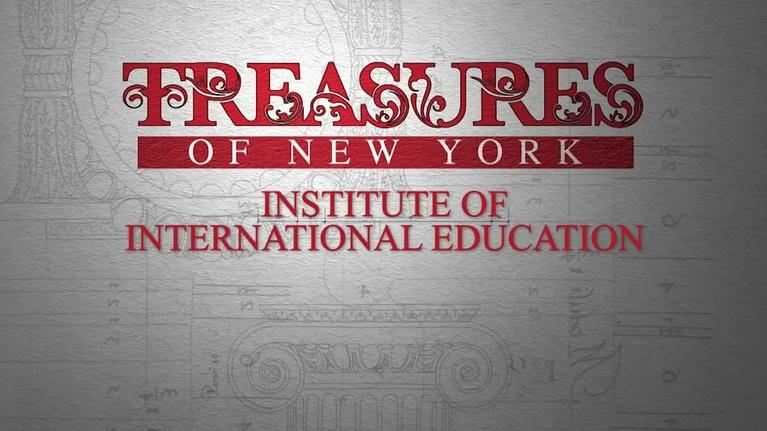 Treasures of New York: Treasures of New York: Institute of International Education