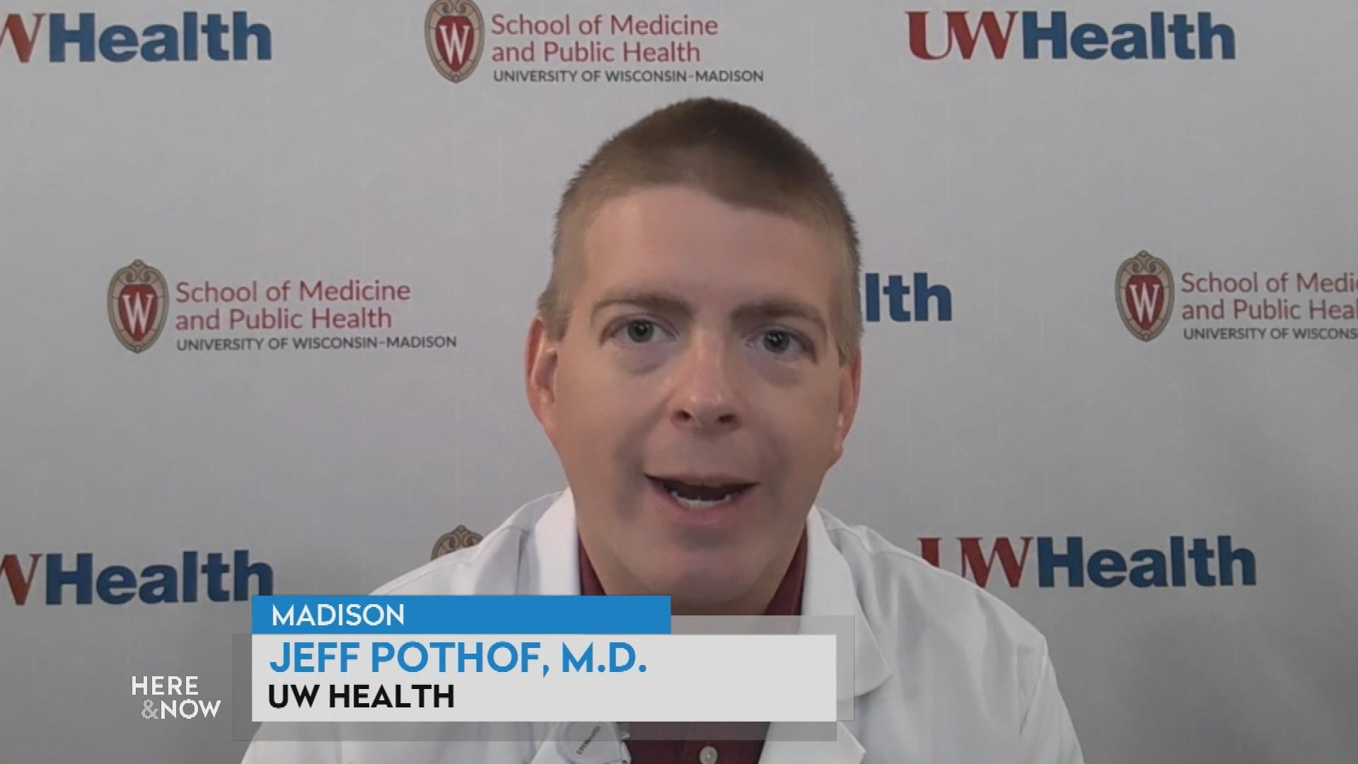 UW Health's Dr. Jeff Pothof Discusses COVID-19 Vaccine