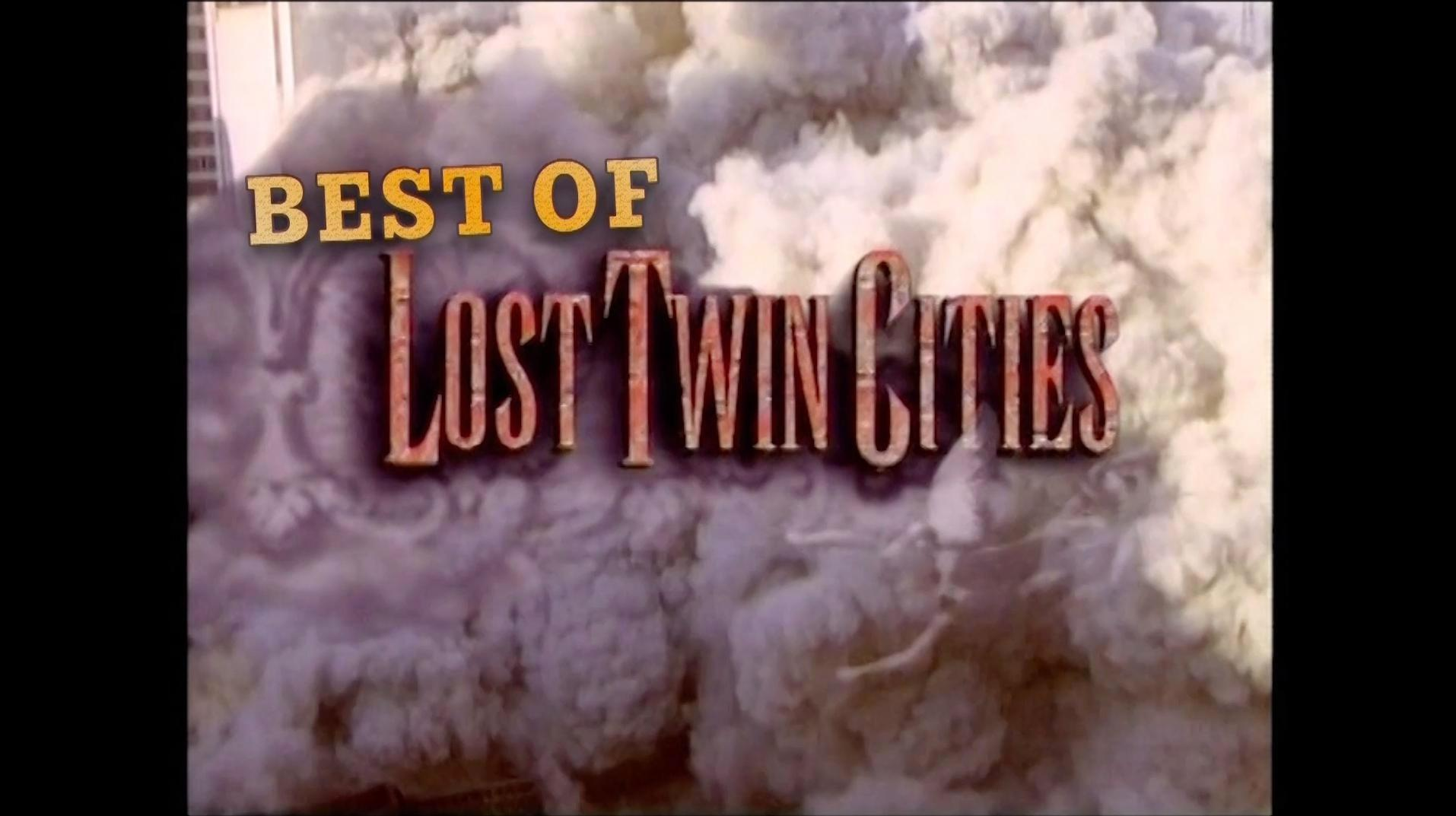 Best of Lost Twin Cities | Preview