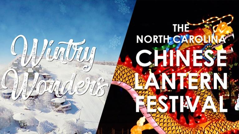 NC Weekend: Wintry Wonders: The North Carolina Chinese Lantern Festival