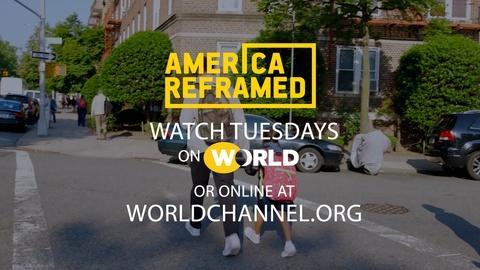 America ReFramed -- America ReFramed | Season 6 - Fall | Trailer