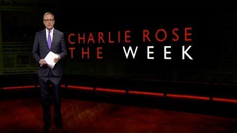 Charlie Rose The Week -- July 14, 2017